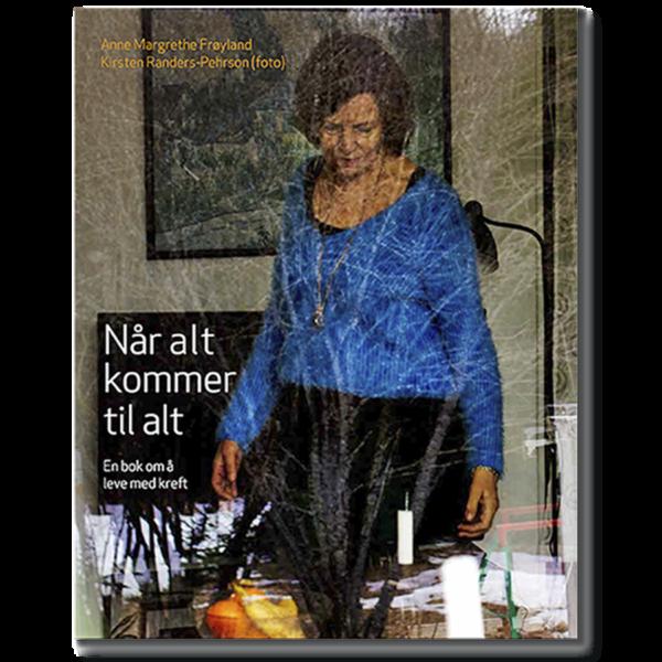 Forside til «Når alt kommer til alt» av Anne Margrethe Frøyland (ISBN 978-829984529-8)