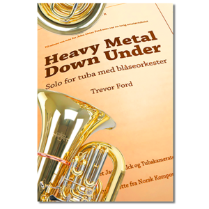 Forside til note for solo tuba «Heavy Metal Down Under» av Trevor Ford