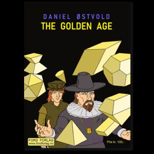Forside til tegneserieheftet «The Golden Age» av Daniel Østvold (ISBN 978-82-93512-13-4)