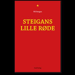 Forside til «Steigans lille røde» av Pål Steigan (ISBN 978-82-93512-01-1)