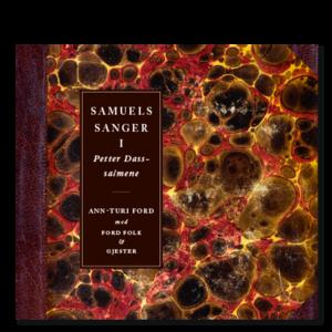 Forside til CD-en «Samuels sanger I – Petter Dass» av Ann-Turi Ford med Ford Folk og gjester