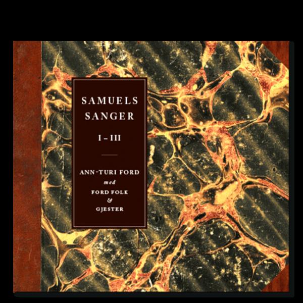 Forside til CD-boksen «Samuels sanger I–III» av Ann-Turi Ford med Ford Folk og gjester