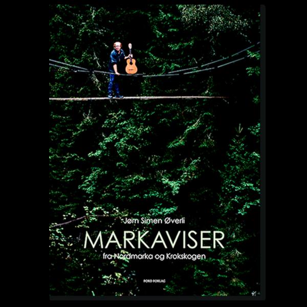 Forside til «Markaviser» av Jørn Simen Øverli (ISBN 978-82-99845-22-9)