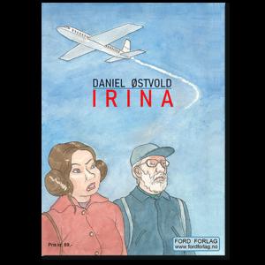 Forside til tegneserieheftet «Irina» av Daniel Østvold (ISBN 978-82-93512-07-3)