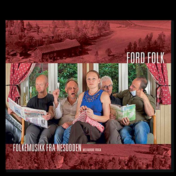 Omslag til CD-en «Folkemusikk fra Nesodden» med Ford Folk