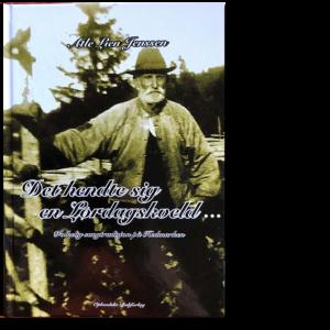 Forside til «Det hendte sig en lørdagskveld ...» av Atle Lien Jenssen (ISBN 978-82-7518-185-3)