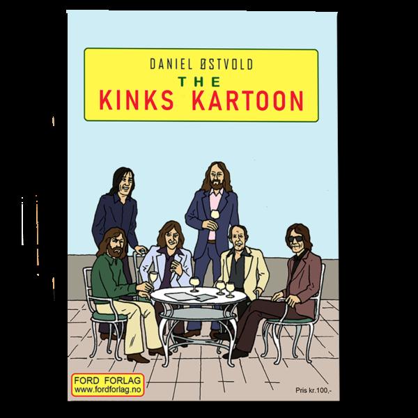 Forsiden til The Kinks Kartoon av Daniel Østvold, heftet Ford forlag 2020, ISBN 978-82-93512-21-9